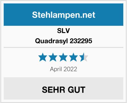 SLV Quadrasyl 232295 Test